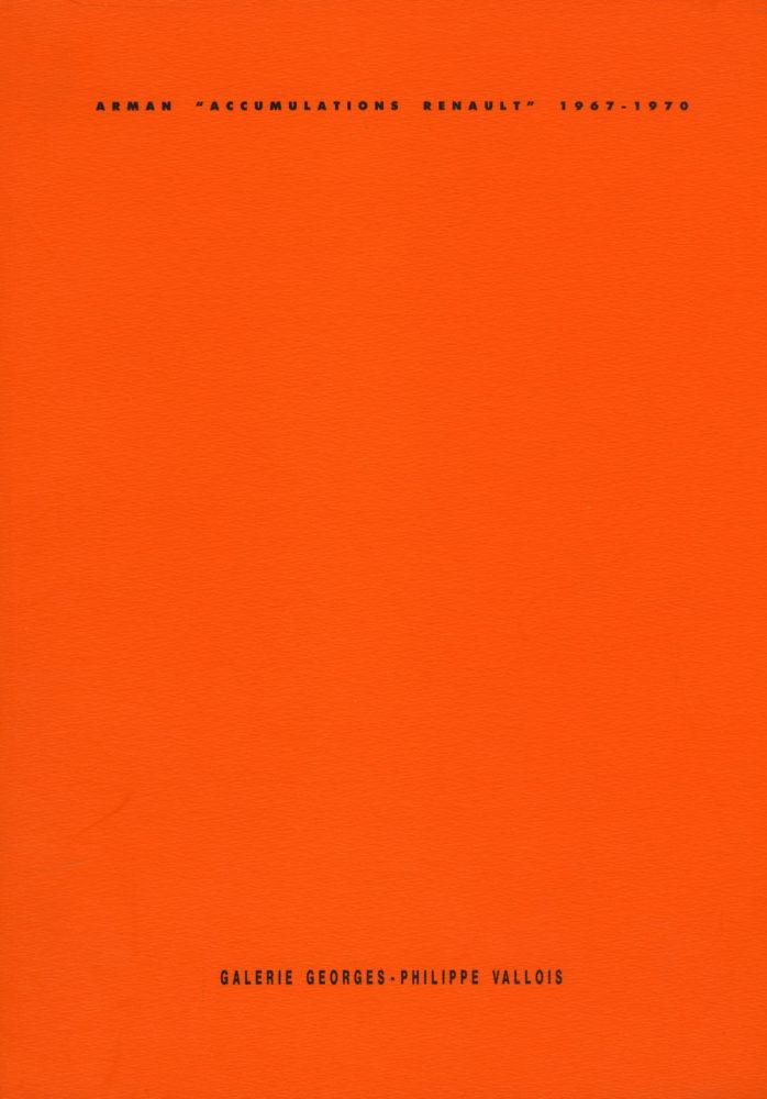 « Accumulation Renault » 1967-1970 - Galerie Georges-Philippe & Nathalie Vallois