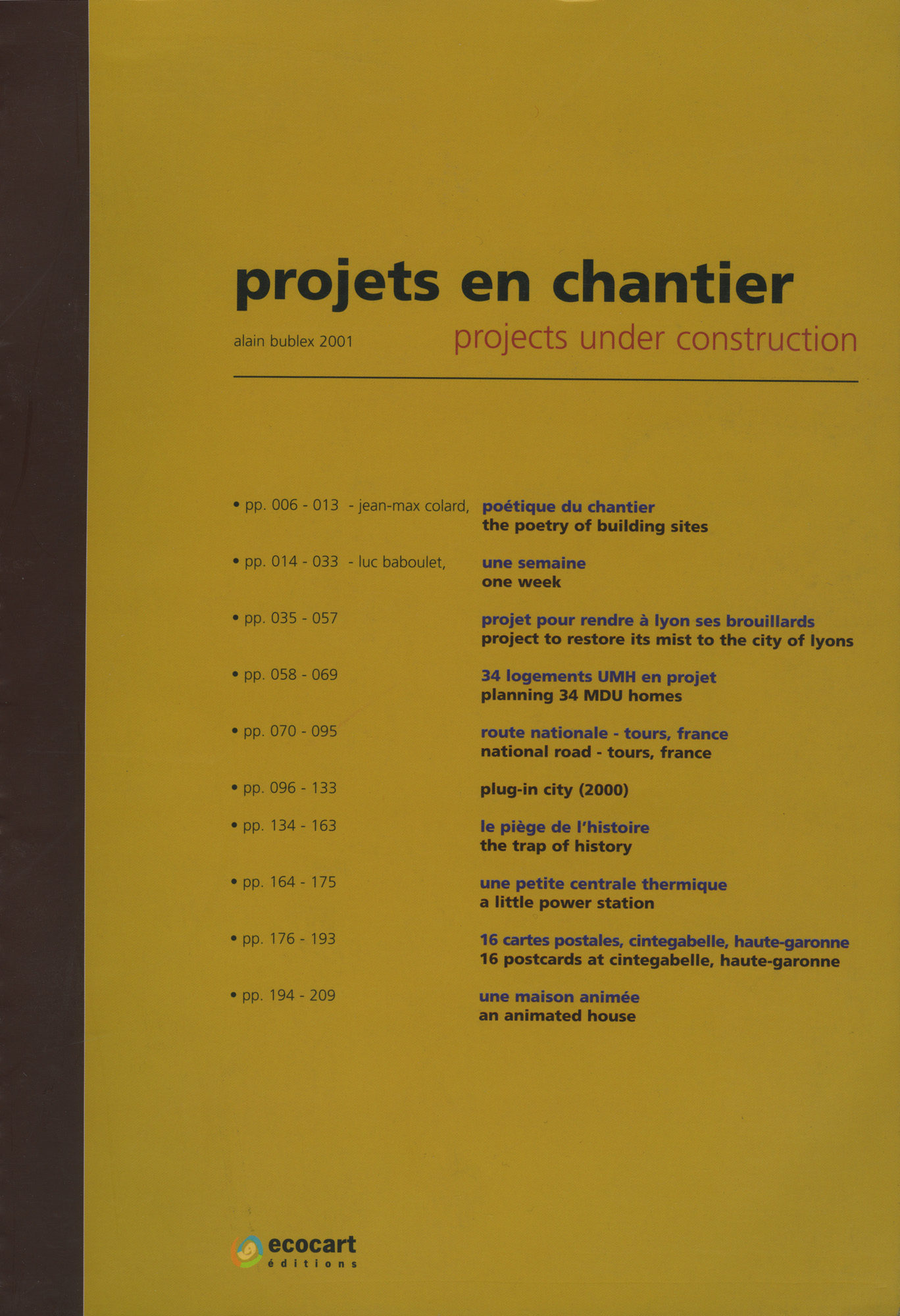 Projets en chantier - Galerie Georges-Philippe & Nathalie Vallois