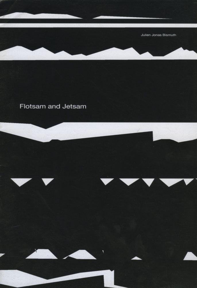 Flotsam and Jetsam - Galerie Georges-Philippe & Nathalie Vallois