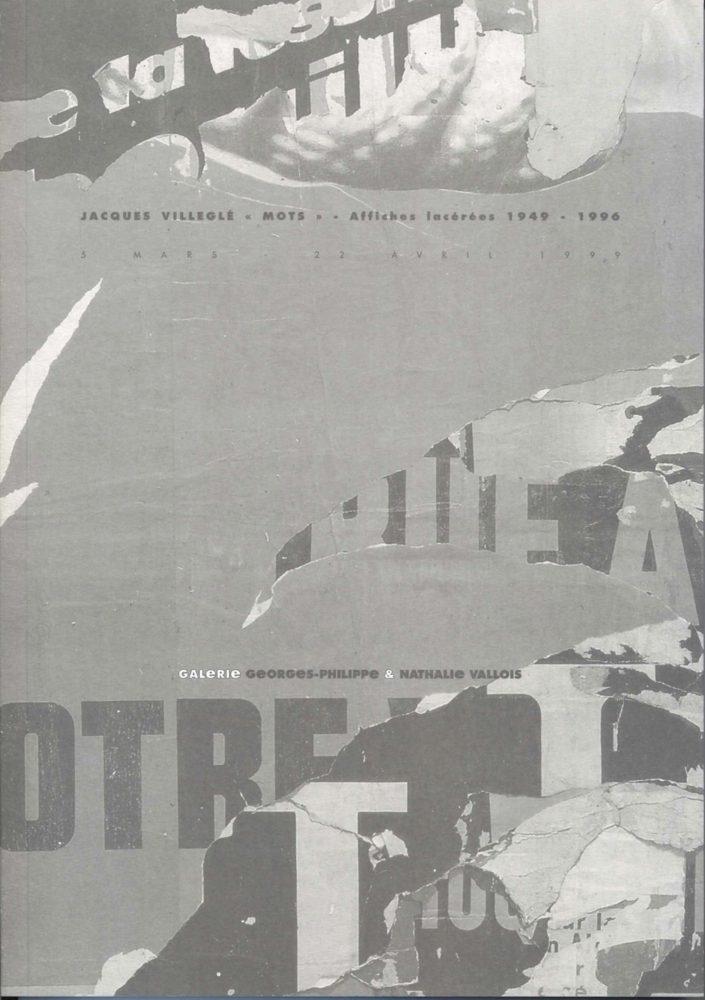« Mots » Affiches lacérées 1949-1996 - Galerie Georges-Philippe & Nathalie Vallois