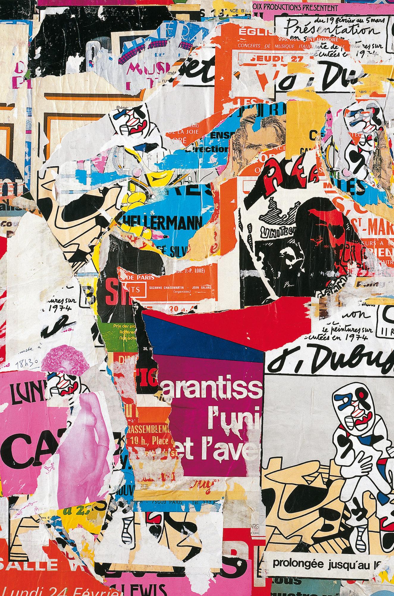 """» La Peinture dans la non peinture """" Affiches lacérées 1964-1993 - Galerie Georges-Philippe & Nathalie Vallois"""