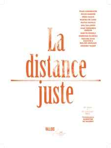 La distance juste - Galerie Georges-Philippe & Nathalie Vallois