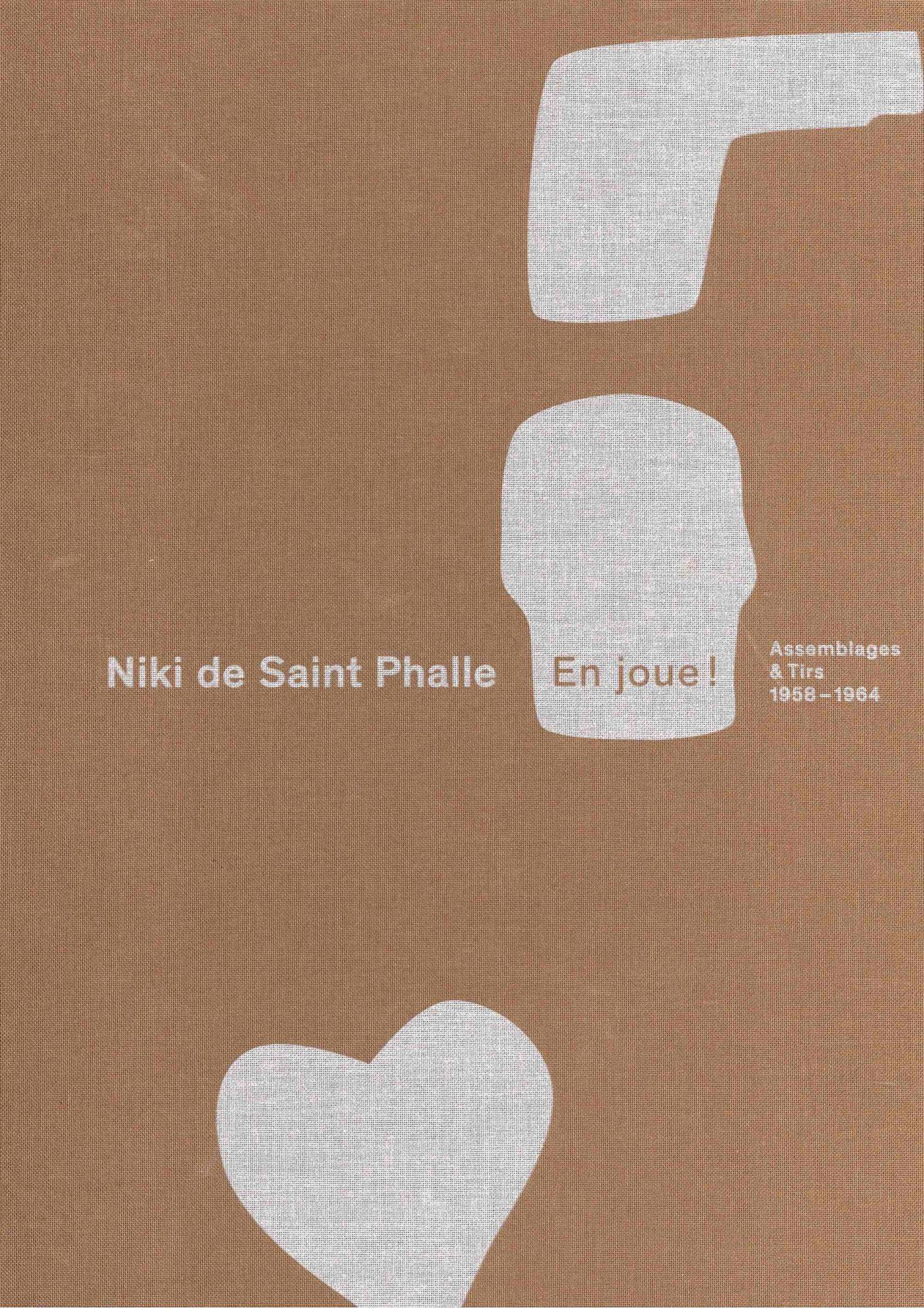Niki de Saint Phalle – En joue ! Assemblages & Tirs (1958 – 1964) - Galerie Georges-Philippe & Nathalie Vallois