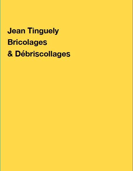 Bricolages et Débris(s)collages - Galerie Georges-Philippe & Nathalie Vallois