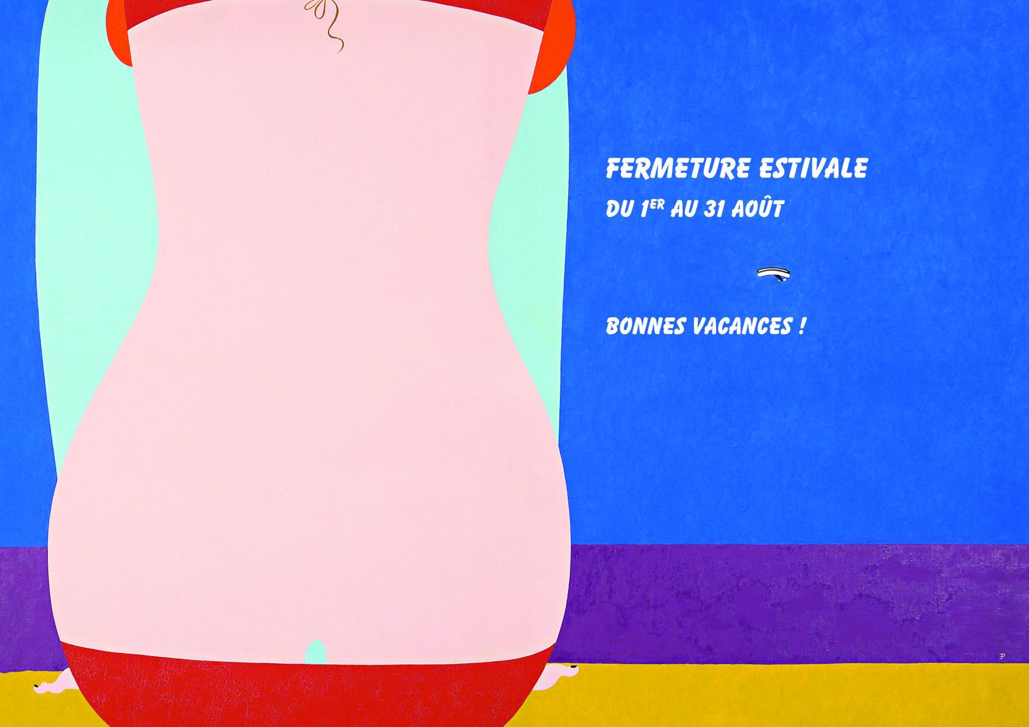 Fermeture estivale - Galerie Georges-Philippe & Nathalie Vallois